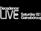DECADENCE:Live @ Gainsborough House Hotel (March 2013)