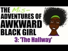 ABG | The Misadventures of AWKWARD Black Girl - Episode 3