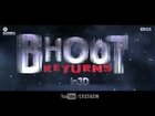 Bhoot Returns - Teaser Trailer (Exclusive)