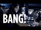 BANG! ft SKRILLEX, BOYS NOIZE & KEVIN SAUNDERSON