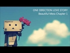 Beautiful Mess One Direction Love Story Part 1