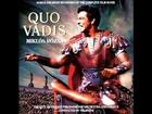 Quo Vadis Original Film Score CD 2- 09 Third Arena Fanfare , Aftermath , Hymen , Ecce Homo Petrus