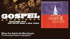 The Riverside Gospel Congregation - When the Saints Go Marching in - Gospel