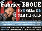 FABRICE EBOUÉ débarque à DUBLIN !! DIM 13 MARS 2011
